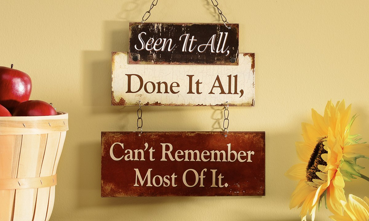 Seen It All, Done It All Metal Wall Plaque