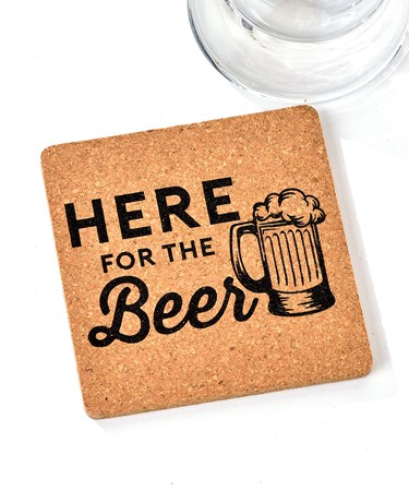 Cheers, Cork Coaster (Here for the Beer)