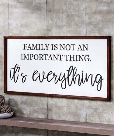 FamilyIsEverythingWallSign