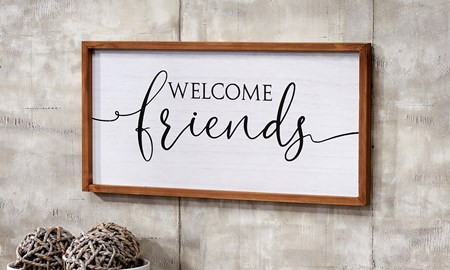 Welcome Friends Wall Sign