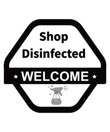 ShopDisinfectedSign