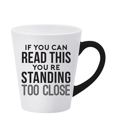 StandingTooCloseMug
