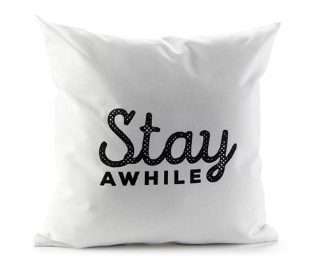 PillowCoverStayAwhile